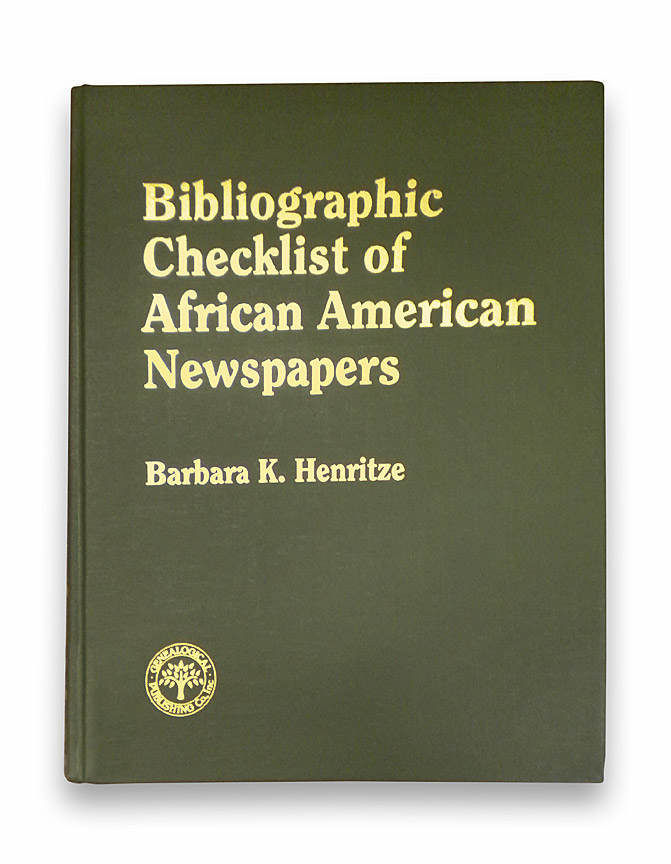 Bibliographic Checklist of African American Newspapers
